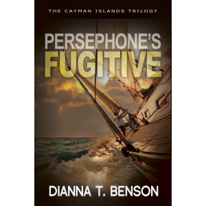 Persephone's Fugitive (Book 2, Cayman Islands Trilogy)