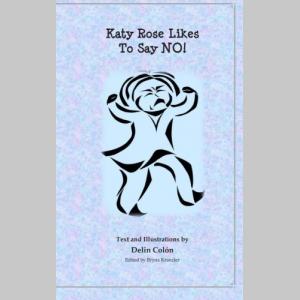 Katy Rose Likes To Say No