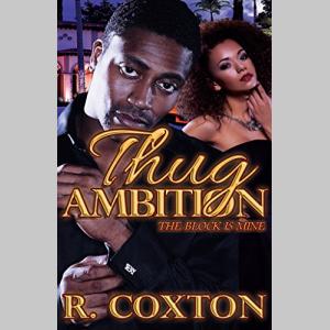 Thug Ambition: The Block Is Mine