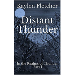 Distant Thunder: In the Realms of Thunder Part 1