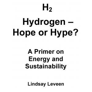 Hydrogen - Hope or Hype? A Primer on Energy and Sustainability