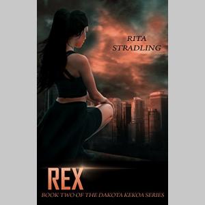 Rex (Dakota Kekoa Book 2)