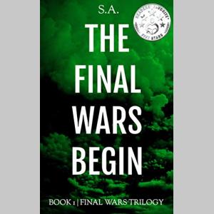 The Final Wars Begin (Final Wars Trilogy Book 1)