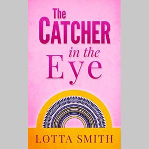 The Catcher in the Eye (Kelly Kinki Mystery Book 1)