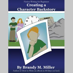 Creating A Character Backstory