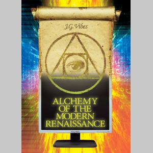 Alchemy of the Modern Renaissance