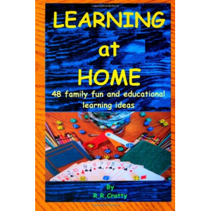 Learning at home: 48 family fun and educational learning ideas