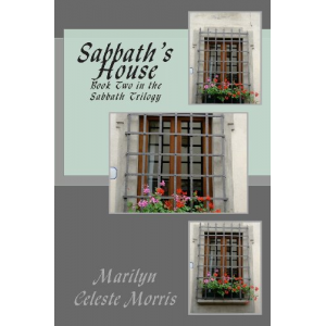 Sabbath's House: Book Two in the Sabbath Trilogy (Volume 2)