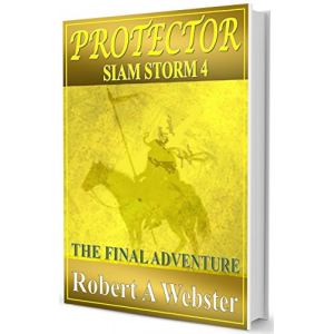 Protector: The Final Adventure (Siam Storm Book 4)