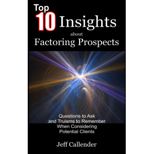 Top 10 Insights about Factoring Prospects