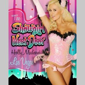 The Showgirl Next Door: Holly Madison's Las Vegas