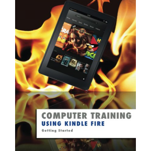 Using Kindle Fire (Computer Training)
