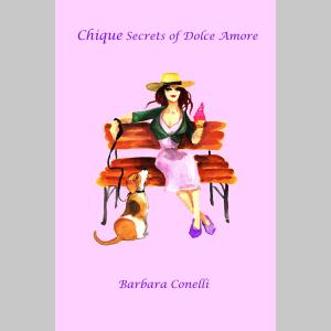 Chique Secrets of Dolce Amore