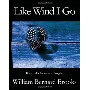 Like Wind I Go: Remarkable Images and Insights