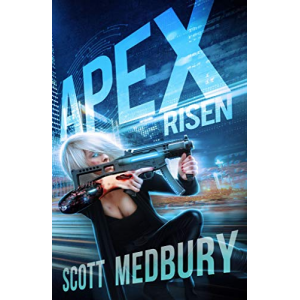 APEX RISEN (The Redux Protocol Book 1)