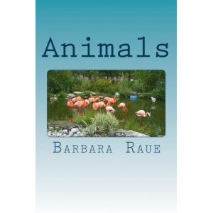 Animals (The Life and Times of Barbara) (Volume 7)