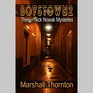 Boystown 2: Three More Nick Nowak Mysteries