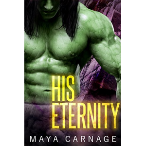 His Eternity (The Ghegion Tribes Book 1)