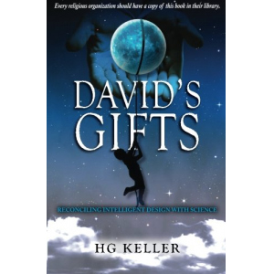 David's Gifts: A book that will help people reconcile creation with science