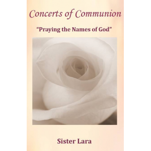 Concerts of Communion Praying the Names of God