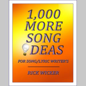 1,000 More Song Ideas