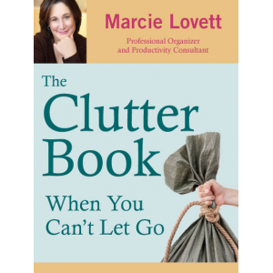 The Clutter Book: When You Can't Let Go