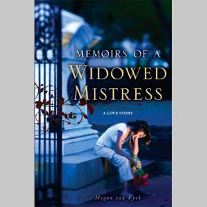 Memoirs of a Widowed Mistress