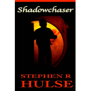 Shadowchaser (The Shadowchaser Chronicles)