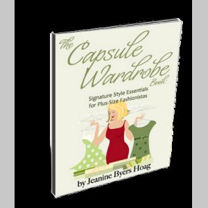 The Capsule Wardrobe Book: Signature Style Essentials for Plus-Size Fashionistas
