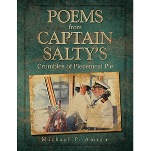 Poems from Captain Salty's: Crumbles of Piecemeal Pie