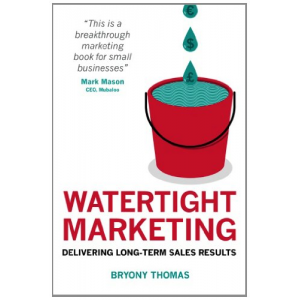 Watertight Marketing: Delivering Long-Term Sales Results