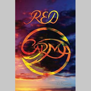 Red Carma: A Memoir