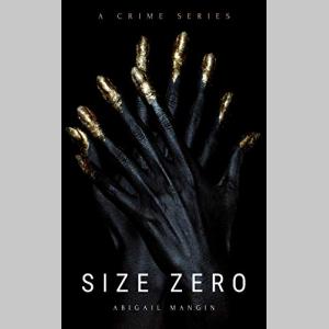 Size Zero (Visage Book 1)