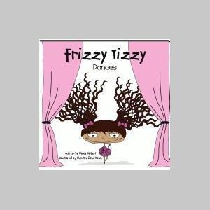 Frizzy Tizzy Dances