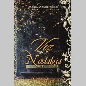 Voz De La Nostalgia (Spanish Edition)