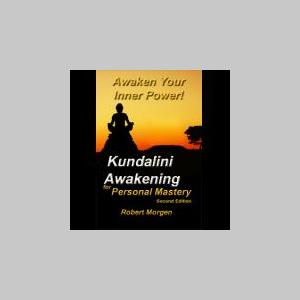 Kundalini Awakening for Personal Mastery 2nd Edition