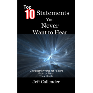 Top 10 Statements You Never Want to Hear