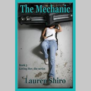 The Mechanic (Loving Her Book 3)
