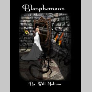 Blasphemous (Torment Book I)