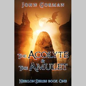 The Acolyte And The Amulet (Nebilon Book 1)