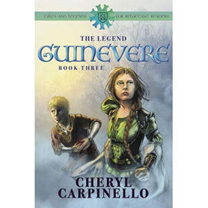 Guinevere: The Legend: Tales & Legends for Reluctant Readers (Guinevere Trilogy Book 3)