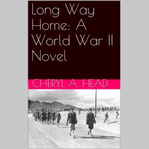 Long Way Home:  A World War II Novel