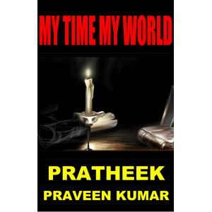 MY TIME, MY WORLD