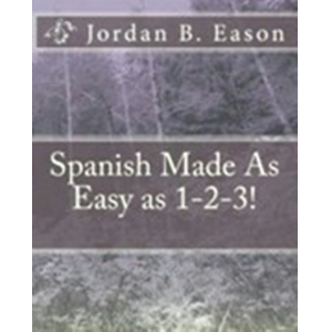 Spanish Made As Easy as 1-2-3!