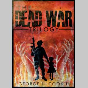 The Dead War Series Trilogy