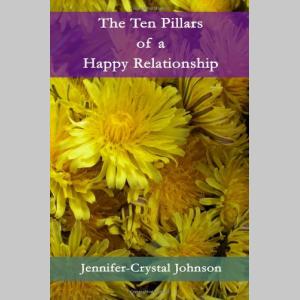 The Ten Pillars of a Happy Relationship