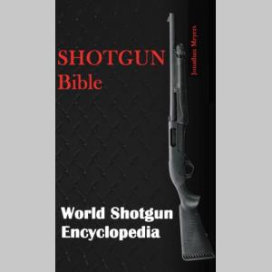 Shotgun Bible: world shotguns encyclopedia