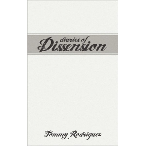 Diaries of Dissension