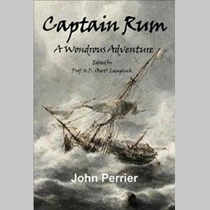 Captain Rum: A Wondrous Adventure