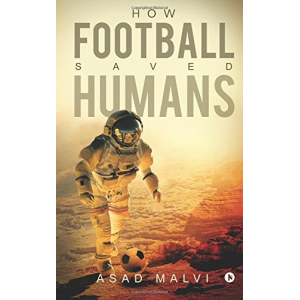 How Football Saved Humans